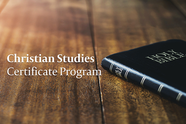 Christian Studies Certificate Program CE101
